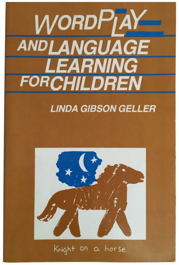 Word Play and Language Learning for Children by Linda Gibson